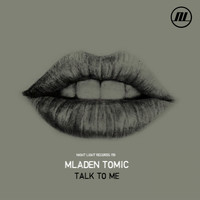 Mladen Tomic - Talk To Me