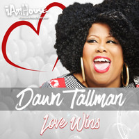 Dawn Tallman - Love Wins