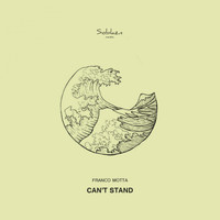 Franco Motta - Can't Stand