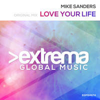 Mike Sanders - Love Your Life