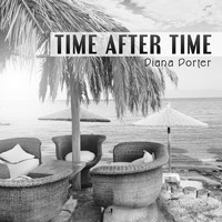 Diana Porter - Time After Time