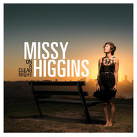 Missy Higgins - On a Clear Night