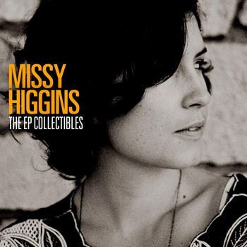 Missy Higgins - The EP Collectibles