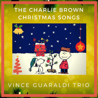 Vince Guaraldi Trio - The Charlie Brown Christmas Songs
