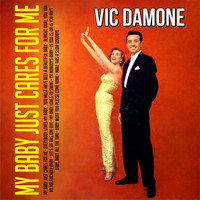 Vic Damone - My Baby Just Cares for Me