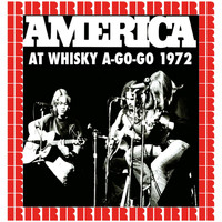 America - At Whisky A-Go-Go, 1972 (Hd Remastered Edition)