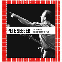 Pete Seeger - The Bowdoin College Concert 1960 (Hd Remastered Edition)