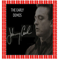 Johnny Cash - The Early Demos (Hd Remastered Edition)