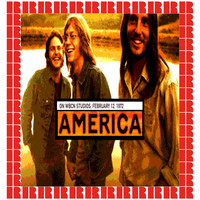 America - At WBCN Studios, 1972 (Hd Remastered Edition)