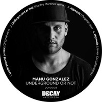 Manu Gonzalez - Underground or Not