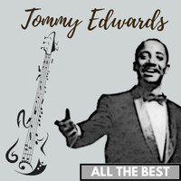 Tommy Edwards - All the Best
