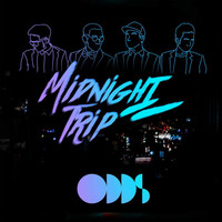 Odds - Midnight Trip