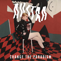 Austra - Change the Paradigm