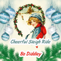 Bo Diddley - Cheerful Sleigh Ride
