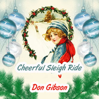 Don Gibson - Cheerful Sleigh Ride