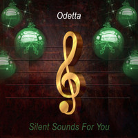 Odetta - Silent Sounds For You