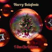 Harry Belafonte - I See Christmas