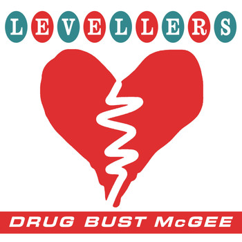 Levellers - Drug Bust McGee