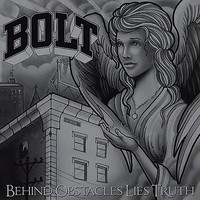 Bolt - Behind Obstacles Lies Truth