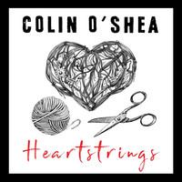 Colin O'Shea - Heartstrings
