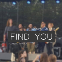 Jannick Miller - Find You (Acoustic version)