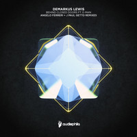 Demarkus Lewis - Behind Closed Doors ft. E-Man Remixes