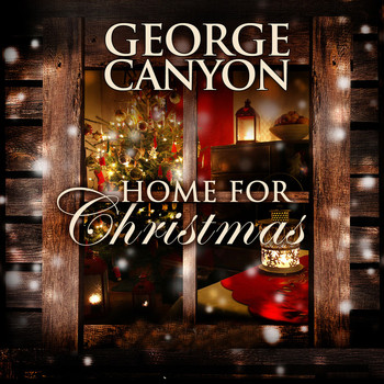 George Canyon - Home for Christmas
