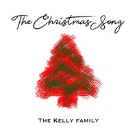 The Kelly Family - The Christmas Song