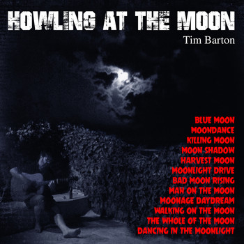 Tim Barton - Howling at the Moon