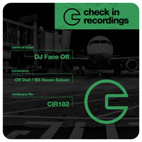 Dj Face Off - Off Dud / Bit House Saloon