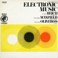 Steve Reich, Richard Maxfield & Pauline Oliveros - New Sounds In Electronic Music