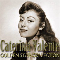 Caterina Valente - Caterina Valente Golden Star Collection