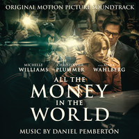 Daniel Pemberton - All the Money in the World (Original Motion Picture Soundtrack)