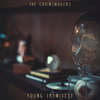 The Chainsmokers - Young (Remixes) (Explicit)