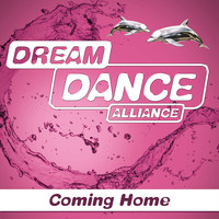 Dream Dance Alliance - Coming Home