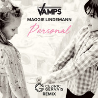 The Vamps - Personal (Cedric Gervais Remix)