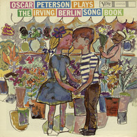 Oscar Peterson - Oscar Peterson Plays The Irving Berlin Song Book