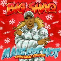 Big Shaq - Man's Not Hot (Christmas Edition)
