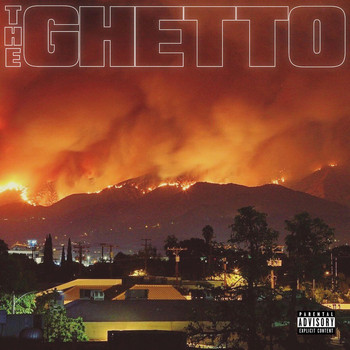 DJ Mustard / RJMrLA - The Ghetto (Explicit)