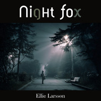 Ellie Larsson - Night Fox