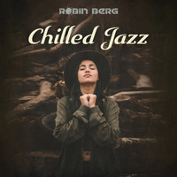 Robin Berg - Chilled Jazz