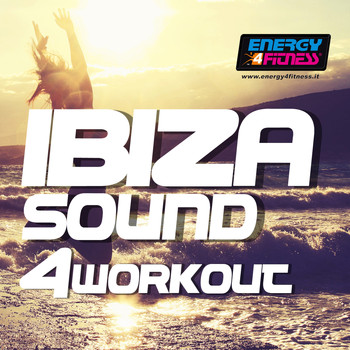 Various Artists - Ibiza Sound for Workout