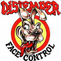 Distemper - Face Control