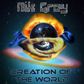 Nik Grey - Creation of the World