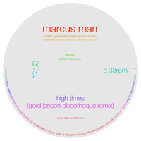 Marcus Marr - High Times (Gerd Janson Discotheque Mix)