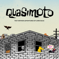 Quasimoto - The Further Adventures of Lord Quas (Explicit)