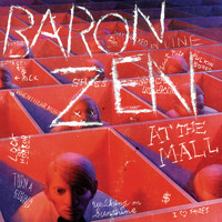 Baron Zen - At The Mall (Explicit)
