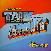 Jean Tonique - Something to Talk About