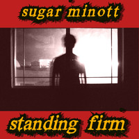 Sugar Minott - Standing Firm