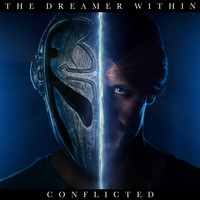 The Dreamer Within - Conflicted